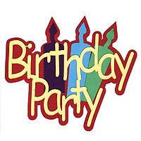 Birthday Party -  Die Cut