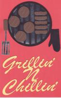 Grillin' N Chillin' - Laser Die Cut