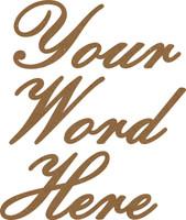 1   CUSTOM BEAUTIFUL SCRIPT CHIPBOARD WORD