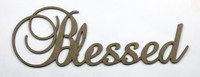 Blessed - Fancy Chipboard word