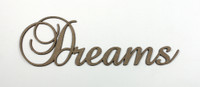 Dreams - Fancy Chipboard Word