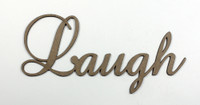 Laugh - Fancy Chipboard Word