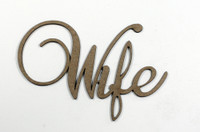 Wife - Fancy Chipboard Word
