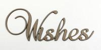 Wishes - Fancy Chipboard Word