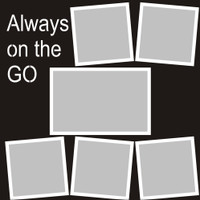 Always on the Go - 12x12 Overlay