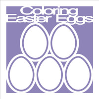 Coloring Easter Eggs - 12x12 Overlay