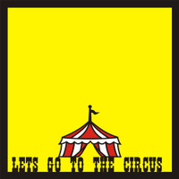 Lets go to the Circus - 12x12 Overlay