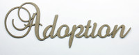Adoption - Fancy Chipboard Word