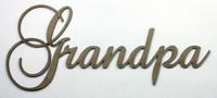 Grandpa - Fancy Chipboard Word