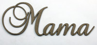 Mama- Fancy Chipboard Word