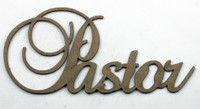 PASTOR - Fancy Chipboard Word