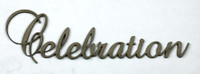 Celebration - Fancy Chipboard Word
