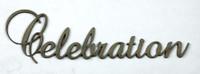 Celebration - Fancy Chipboard Word