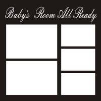 Baby's Room All Ready - 12x12 Overlay