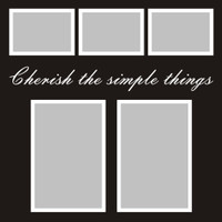 Cherish the simple things - 12x12 Overlay