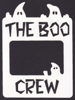 The Boo Crew - Laser Die Cut
