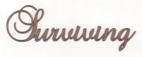 Surviving - Fancy Chipboard Word