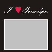 I Heart Grandpa- 6x6 Overlay