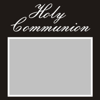 Holy Communion - 6x6 Overlay