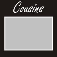 Cousins - 6x6 Overlay
