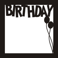 Birthday - 12x12 Overlay