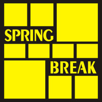 Spring Break - 12x12 Overlay