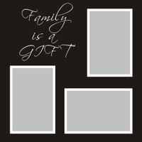 Family is a Gift- 12x12 Overlay