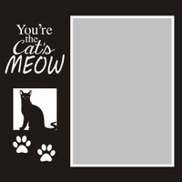 You're the Cat's Meows - 6x6 Overlay