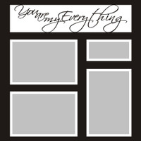You are my Everything - 12x12 Overlay