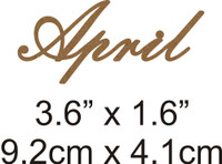 April - Beautiful Script Chipboard Word