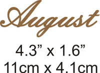 August - Beautiful Script Chipboard Word
