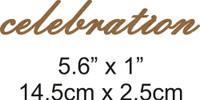Celebration - Beautiful Script Chipboard Word