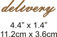 Delivery - Beautiful Script Chipboard Word