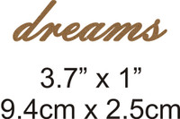 Dreams - Beautiful Script Chipboard Word