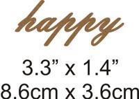 Happy - Beautiful Script Chipboard Word