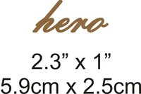 Hero - Beautiful Script Chipboard Word
