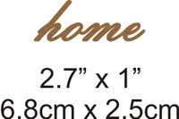 Home - Beautiful Script Chipboard Word
