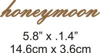 Honeymoon - Beautiful Script Chipboard Word