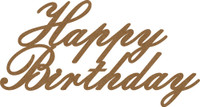 Happy Birthday - Chipboard Quotation