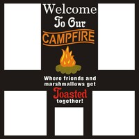 Welcome to our Campfire - 12x12 Overlay