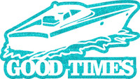 Good Times with Boat - Die Cut