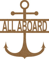 Anchor with text All Aboard - Chipboard Embellishment