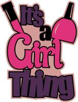 It's a Girl Thing - Die Cut