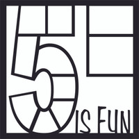 Five is Fun - 12x12 Overlay