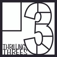 Thrilling Threes - 12x12 Overlay