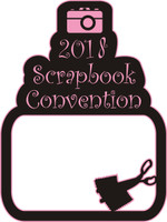 2018 Scrapbook Convention - Laser Die Cut