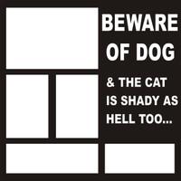 Beware Of Dog - 12 x 12 Scrapbook Overlay