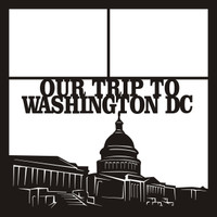 Our Trip To Washington DC Pg 1 - 12 x 12 Scrapbook OL