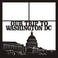 Our Trip To Washington DC Pg 1 - 12 x 12 Scrapbook OL