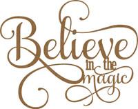 Believe in the Magic - Chipboard Embellishment
